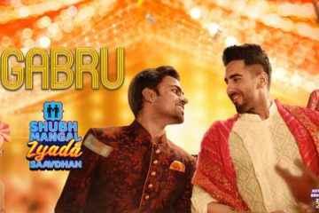 Gabru | Shubh Mangal Zyada Saavdhan