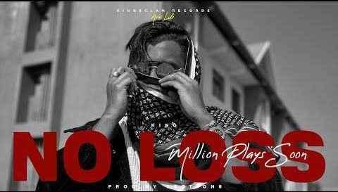 No Loss Lyrics By King Rocco