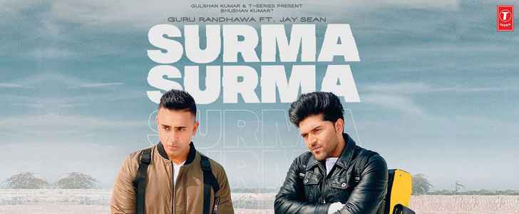 Surma Surma Guru Randhawa and Jay Sean