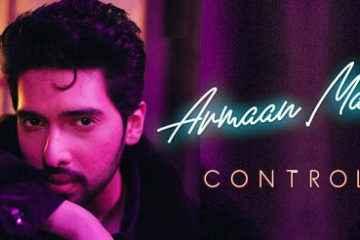Control Song Lyrics Armaan Malik