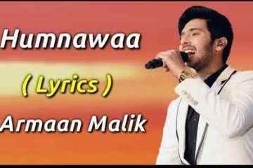 Humnawaa Song Lyrics Armaan Malik