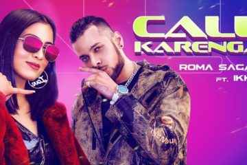 Call Krega Lyrics Roma Sagar
