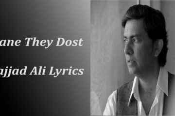 Dost Lyrics Sajjad Ali