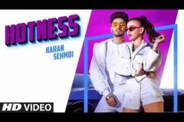 Hotness Song Lyrics Karan Sehmbi