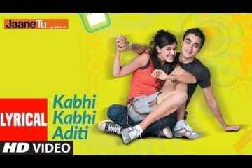 Kabhi Kabhi Aditi Lyrics Jaane Tu Ya Jaane Na Movie