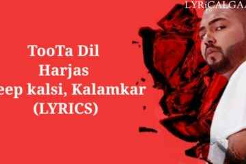 Toota Dil Song Lyrics Harjas