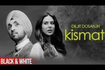 kismat Song Lyrics Diljit Dosanjh