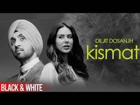 kismat Song Lyrics Diljit Dosanjh