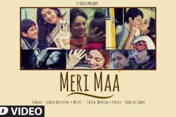 Meri Maa Song Lyrics Jubin Nautiyal