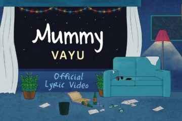 Mummy Song Lyrics by Vayu