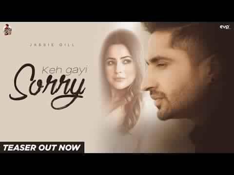 Jassi Gill Keh Gayi Sorry Punjabi Lyrics