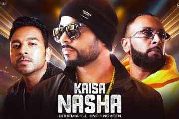 Bohemia Kaisa Nasha Song Lyrics