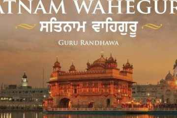 Satnam Waheguru Song Lyrics Guru Randhawa