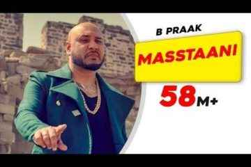 Masstaani Song Lyrics By B Praak with Chords