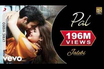 Pal Ek Pal Song Lyrics in English Jalebi Movie