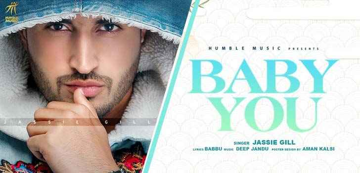 Baby You Lyrics Jassi Gill