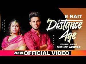Punjabi Song Distance Age Lyrics R Nait