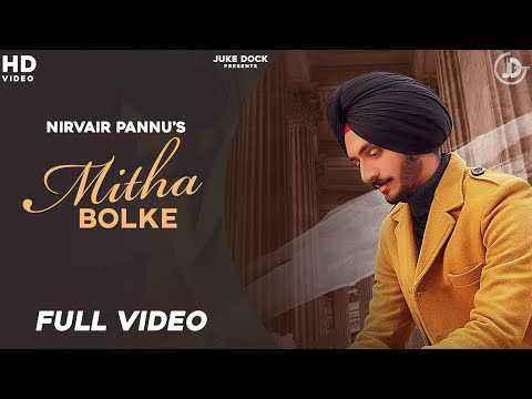 Punjabi Song Mitha Bolke Lyrics Nirvair Pannu