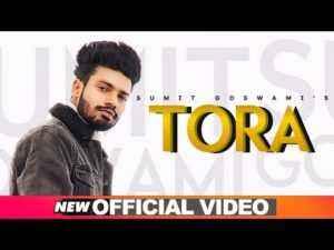 Haryanvi Song Tora Lyrics Sumit Goswami