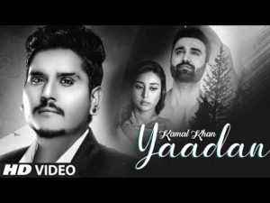 Punjabi Song Yaadan Lyrics Kamal Khan