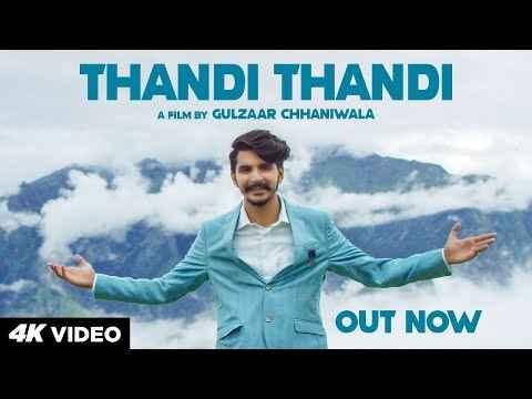 Thandi Thandi Lyrics by Gulzaar Chhaniwala