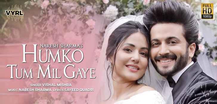 Hina Khan Humko Tum Mil Gaye Lyrics