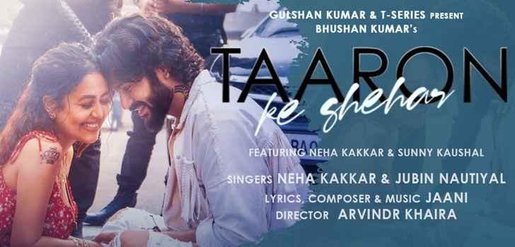 Neha Kakkar Taaron Ke Shehar Lyrics