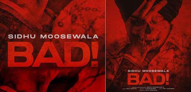 Sidhu Moosewala Bad Song Lyrics