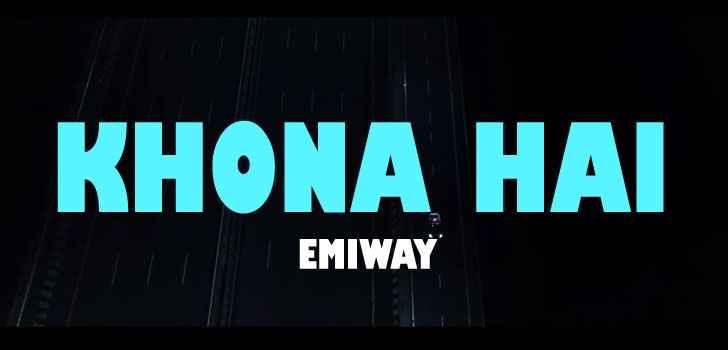 Emiway Khona Hai Lyrics