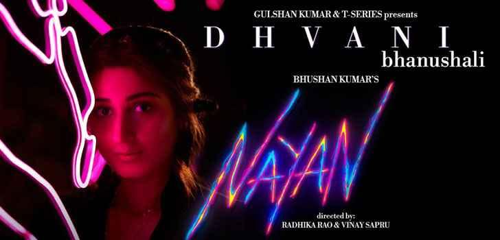 Dhvani Bhanushali Nayan Song