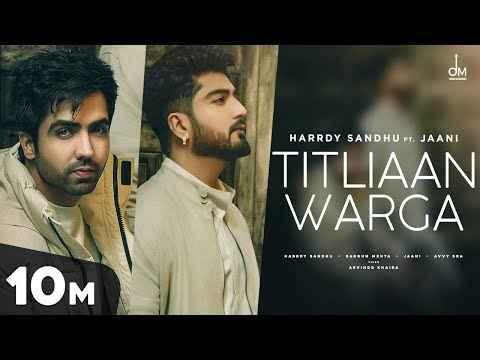 Hardy Sandhu Titliyan Warga Lyrics