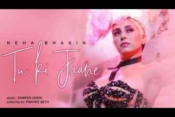 Neha Bhasin Tu Ki Jaane Lyrics