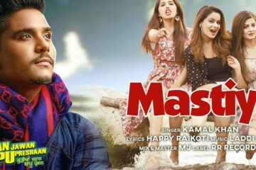 Mastiya Lyrics by Kamal Khan