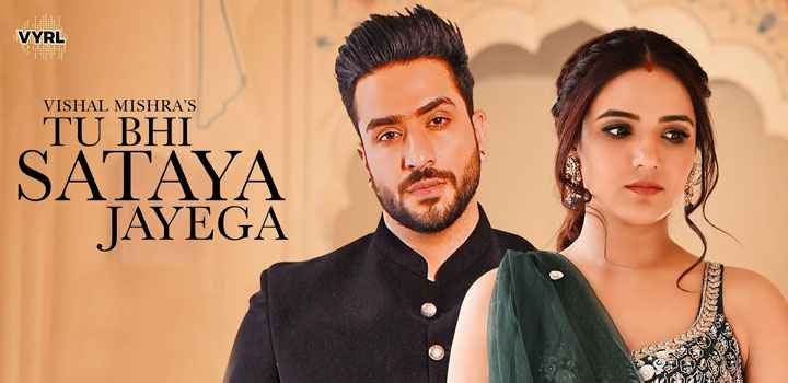 Tu Bhi Sataya Jayega Lyrics by Vishal Mishra