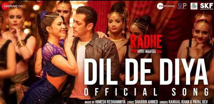 Dil De Diya Lyrics from Radhe