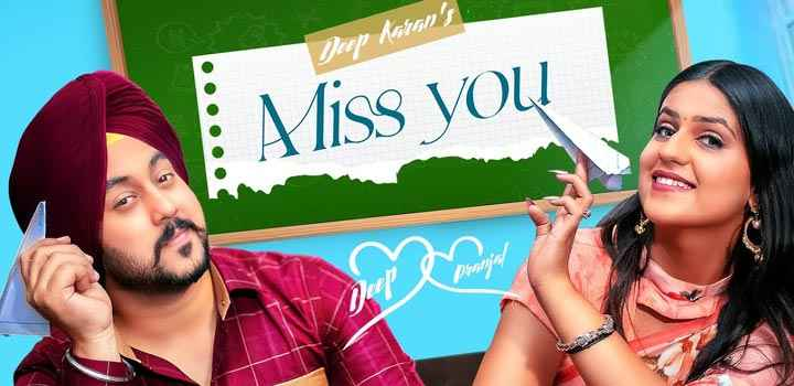 Deep Karan Miss You Lyrics