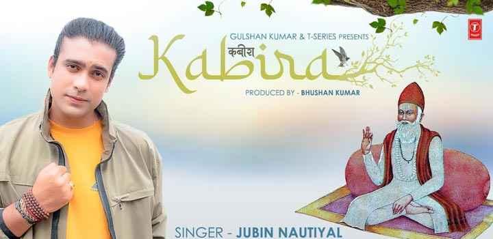 Jubin Nautiyal Kabira Kabir Dohe Lyrics